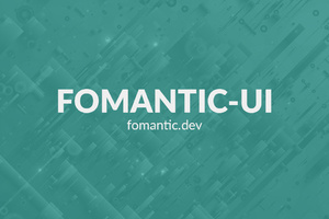 Fomantic 2.8.5 | BlueSky Perth Custom Web + App Development